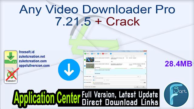 Any Video Downloader Pro 7.21.5 + Crack