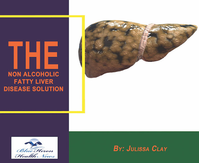 Non alcoholic fatty liver strategy book, julissa's non-alcoholic fatty liver disease solution, the non alcoholic fatty liver disease problems in perception and solution PDF