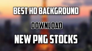 HD NEW PNG AND BACKGROUND STOCKS DOWNLOAD  2020