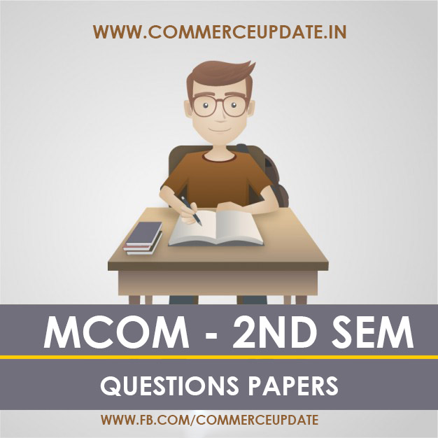 mcom part 2 question papers 2015 - sample papers