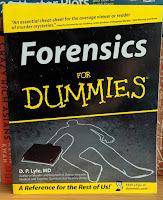 Forensics, For Dummies, Dummy
