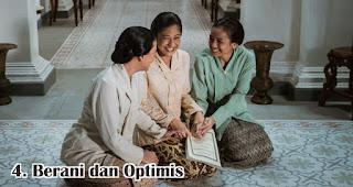 Berani dan Optimis merupakan sifat dan keistimewaan R.A. Kartini yang wajib diteladani