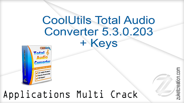 CoolUtils Total Audio Converter 5.3.0.203 + Keys     |  41.1 MB