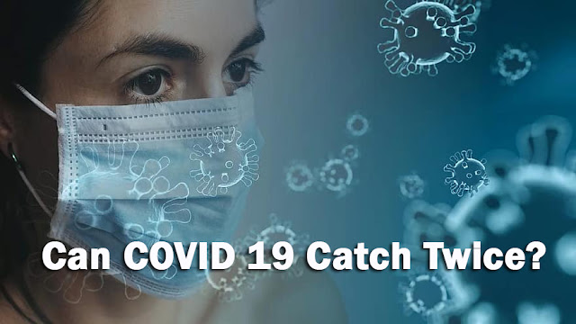 How Long Covid Antibody Lasts; Can Covid 19 Catch Twice?