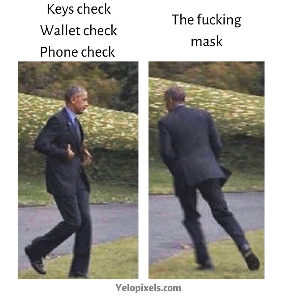 Keys-check-Wallet-and-Phone-check-the-hacking-mask-humor-dark-memes