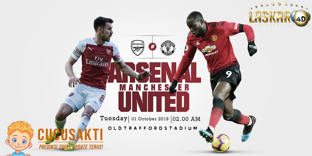 Prediksi Manchester United vs Arsenal 1 Oktober 2019 English Premier League
