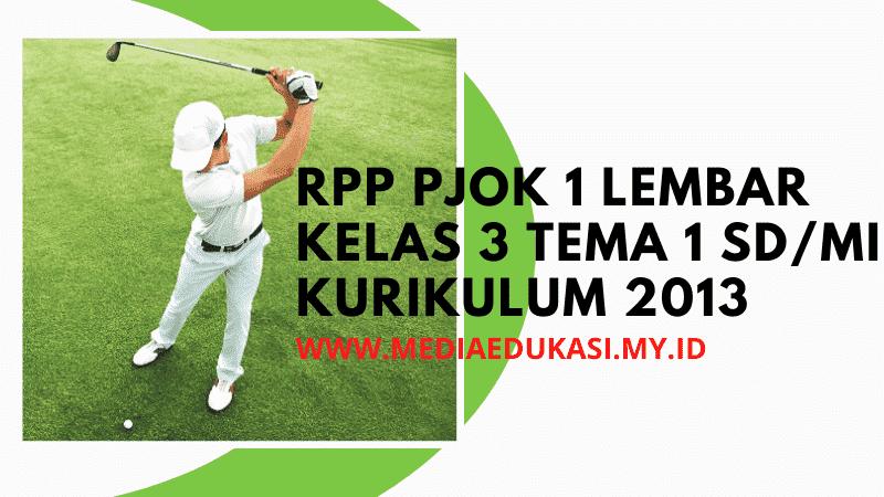 Download RPP PJOK 1 Lembar Kelas 3 Tema 1