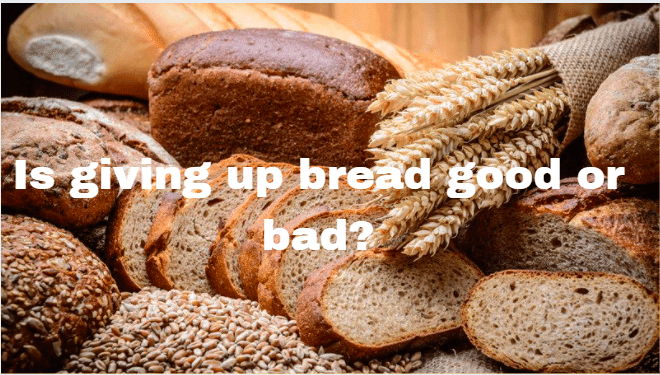stopping-eating-bread-is-good-or-bad