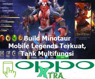Build Minotaur Mobile Legends Terkuat, Tank Multifungsi
