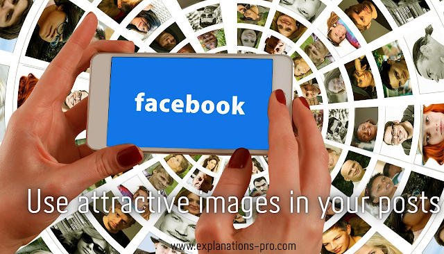 Use attractive images in your posts.