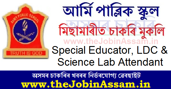 Army Public School, Missamari Recruitment 2021