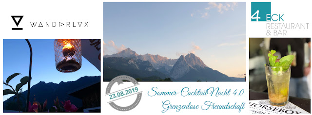 Sommer-CocktailNacht 4.0, Cocktailnight, 4Eck Garmisch-Partenkirchen, Peter Laffin, Uschi Glas, Sven Karge, WNDRLX, PURE Resort Pitztal, Tirol, Nacht der Freundschaft