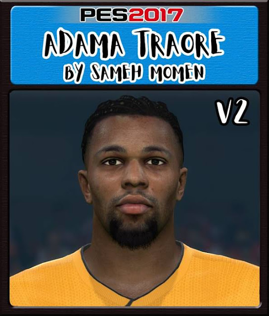 Adama Traore New Face V2 Pes 2017 Pes Free Download