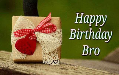 Happy birthday bro wishes