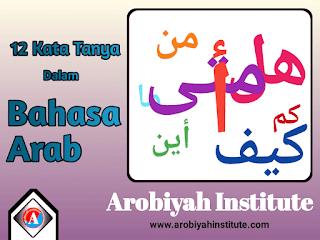 12 kata tanya dalam bahasa arab