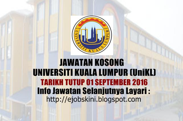 Jawatan Kosong Universiti Kuala Lumpur (UniKL) September 2016