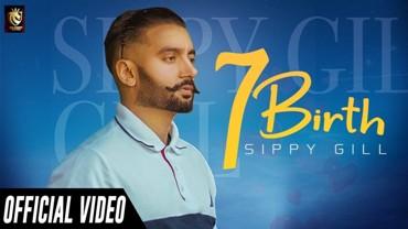 7 Birth Lyrics - Sippy Gill