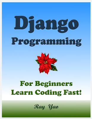 DJANGO Programming, For Beginnres, Learn Coding Fast!
