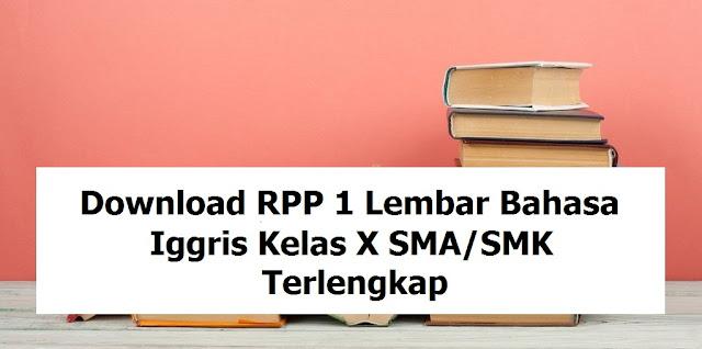 Download RPP 1 Lembar Bahasa Inggris Kelas X SMA/SMK Terlengkap