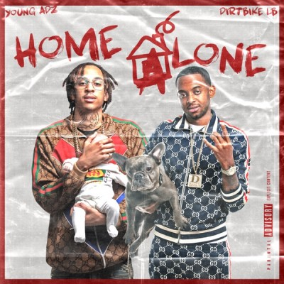 D-Block Europe - Home Alone (2019) - Album Download, Itunes Cover, Official Cover, Album CD Cover Art, Tracklist, 320KBPS, Zip album
