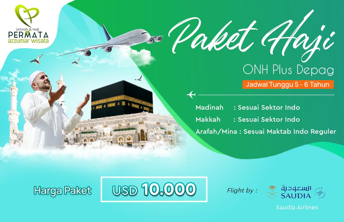 Jadwal Paket Haji Plus Onh Depag 2020 Langsung Berangkat