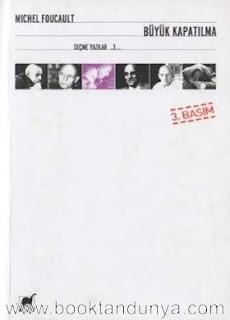 Michel Foucault - Seçme Yazılar 3 -  Büyük Kapatılma