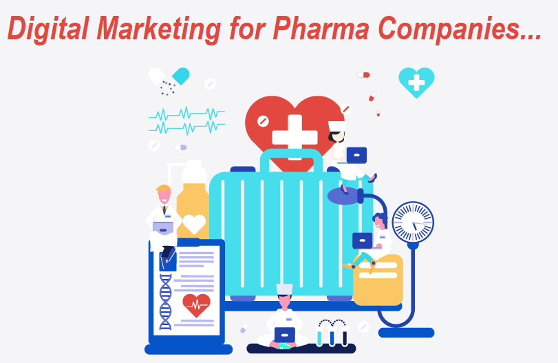 Digital Marketing for Pharma Companies