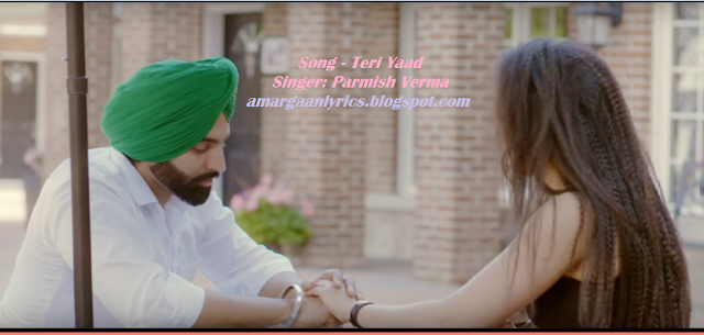 teri yaad lyrics - Parmish Verma  | Parmish Verma teri yaad lyrics