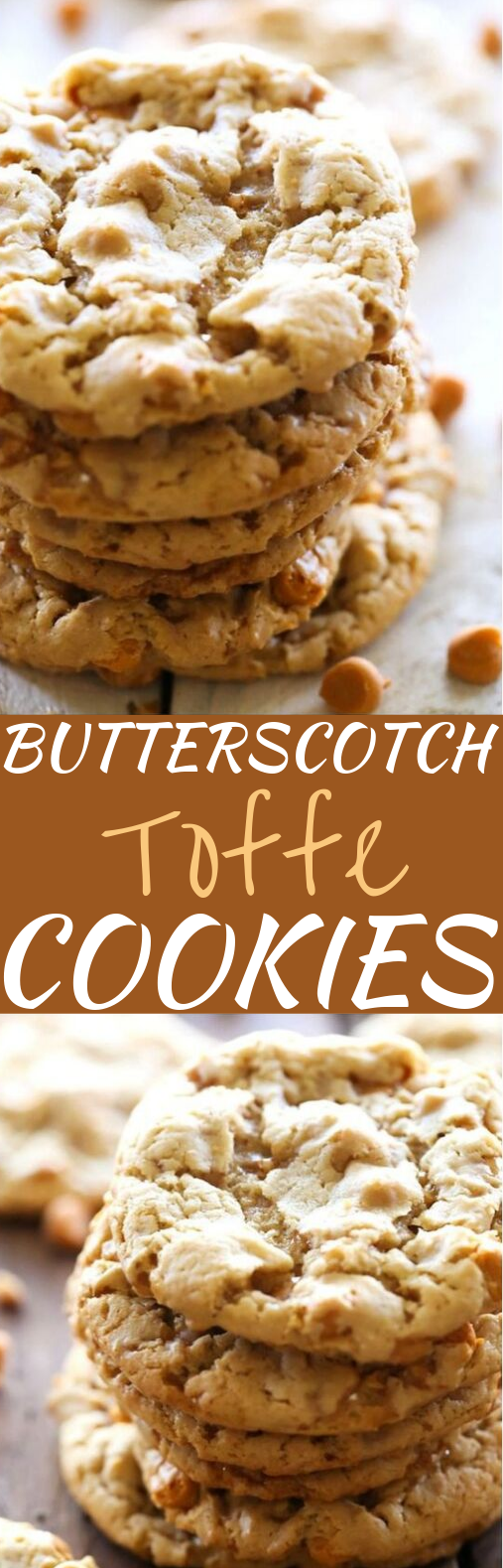 Butterscotch Toffee Cookies #cookies #desserts