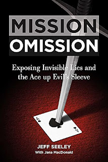 Mission Omission: Exposing Shocking True Crime in American History book promotion by Jeff Seeley