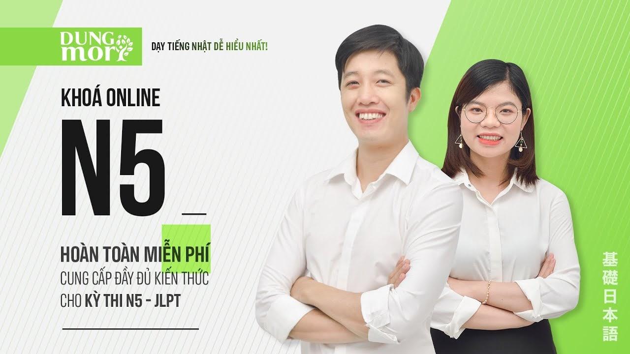 Share khóa học N5 dungmori - Khóa học JLPT học tiếng nhật online