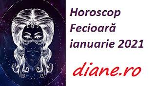 Horoscop Fecioară ianuarie 2021