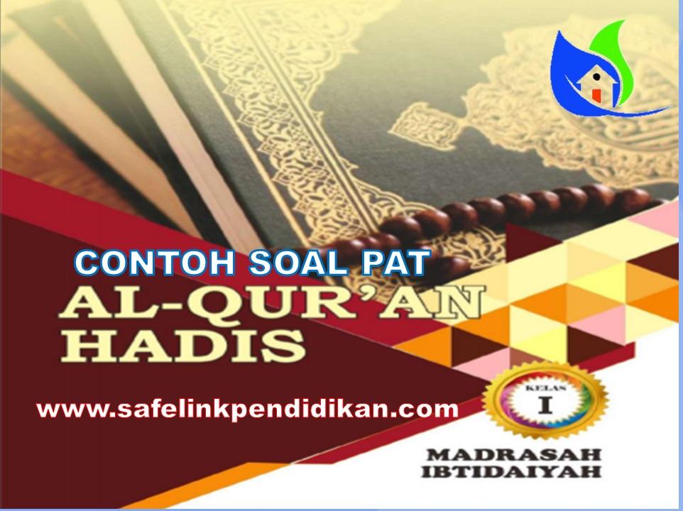 Soal PAT Al-Qur'an Hadis