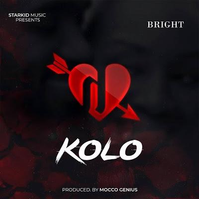 Download Audio Mp3 | Bright _ Kolo (Official Audio)