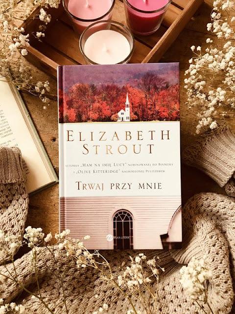Elizabeth Strout, Trwaj przy mnie