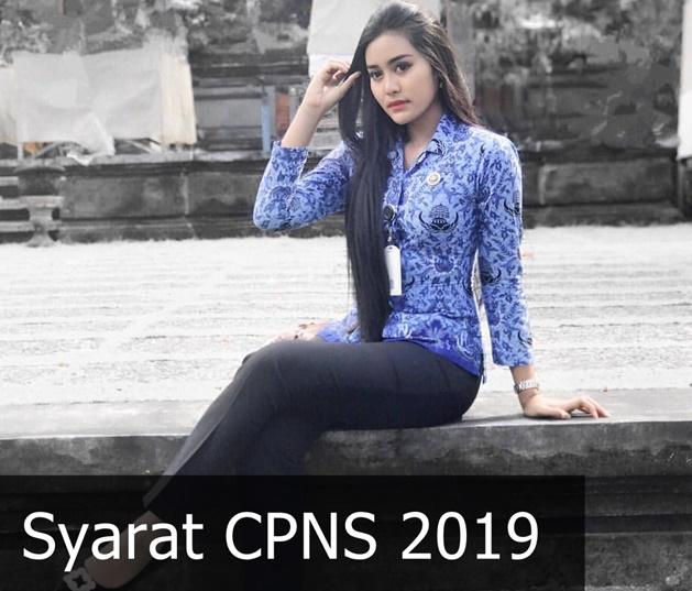 Syarat CPNS 2019-IGofficialpnscantik