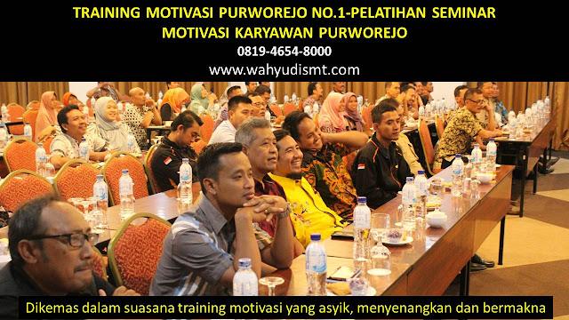 TRAINING MOTIVASI PURWOREJO - TRAINING MOTIVASI KARYAWAN PURWOREJO - PELATIHAN MOTIVASI PURWOREJO – SEMINAR MOTIVASI PURWOREJO