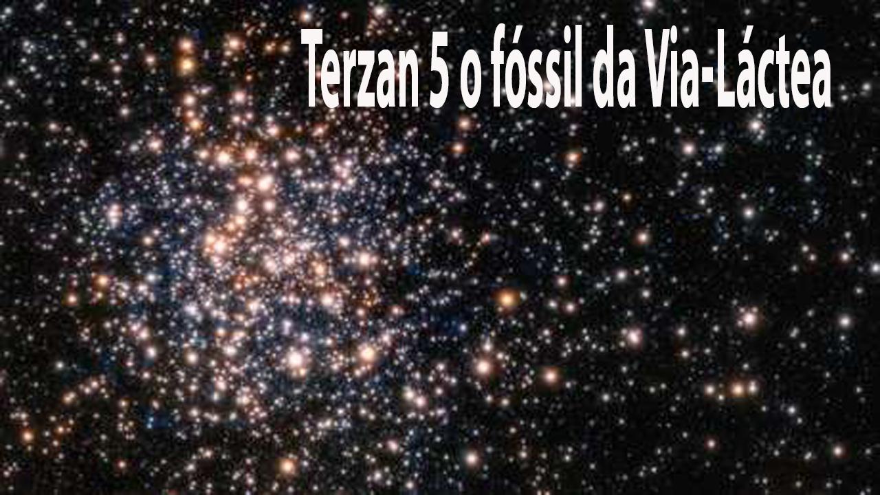 foco super not237cias astronomia terzan 5 o f243ssil da via