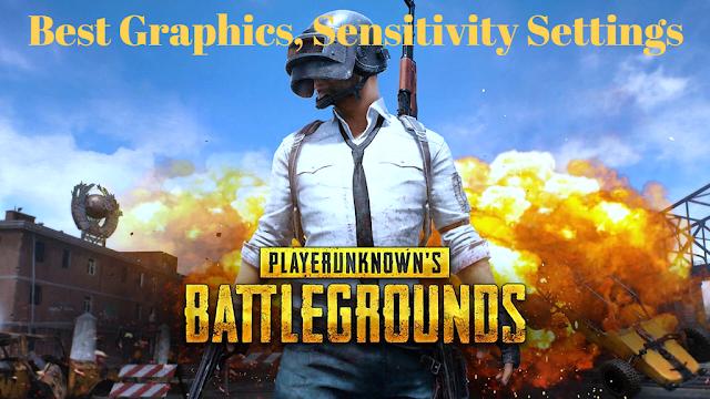 The Best Graphics, Sensitivity Settings For PUBG Mobile