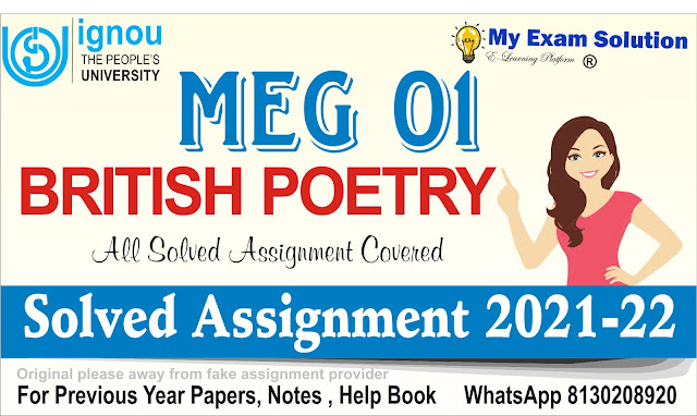 MEG 01 Solved Assignment 2021-22; MEG 01 BRITISH POETRY Solved Assignment 2021