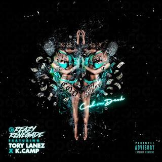 Reazy Renegade Feat. Tory Lanez & K Camp - C.O.D & Lyrics