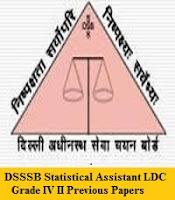 DSSSB Statistical Assistant LDC Grade IV II Previous Papers