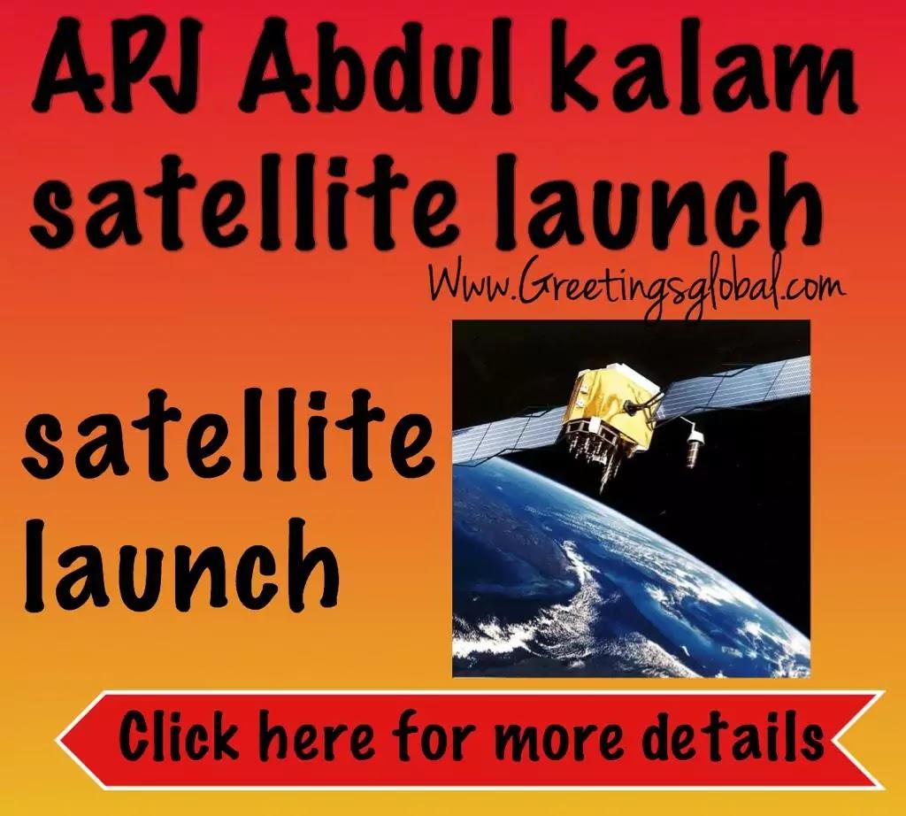 APJ Abdul kalam satellite launch