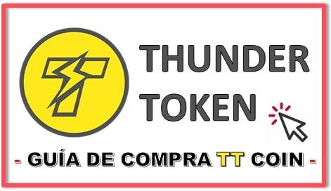 Cómo y Dónde Comprar Thunder Token (TT) Tutorial Actualizado