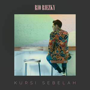 Rio Riezky - Kursi Sebelah