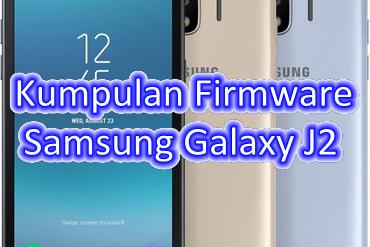 Kumpulan Firmware Samsung Galaxy J2
