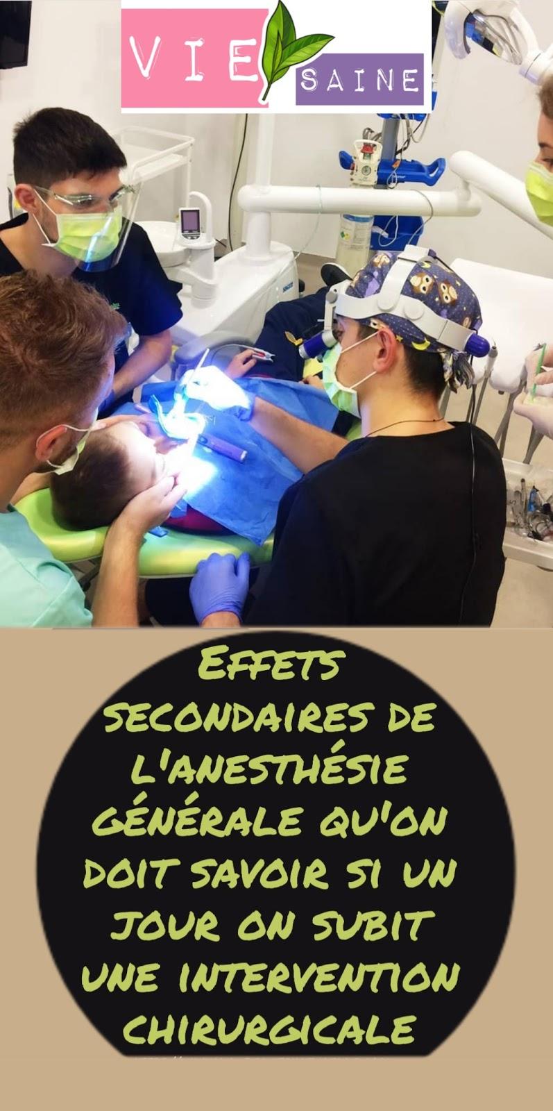 Effets secondaires de l'anesthésie générale qu'on doit savoir si un jour on subit une intervention chirurgicale