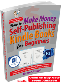how to make money self publishing kindle books by buzzer joseph