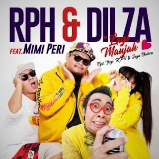 RPH & Dilza - Lagi Manjah (Feat. Mimi Peri) Mp3