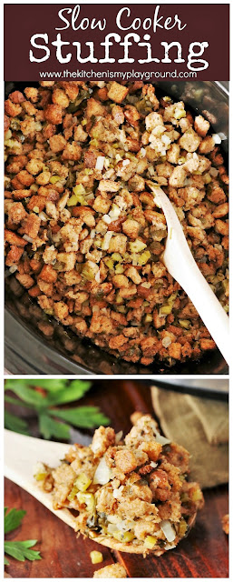 Slow Cooker Stuffing {or Dressing} ... wait, stuffing in the slow cooker??  You bet! Free up that #Thanksgiving or holiday oven space. #slowcookerrecipes #slowcookerThanksgiving  www.thekitchenismyplayground.com